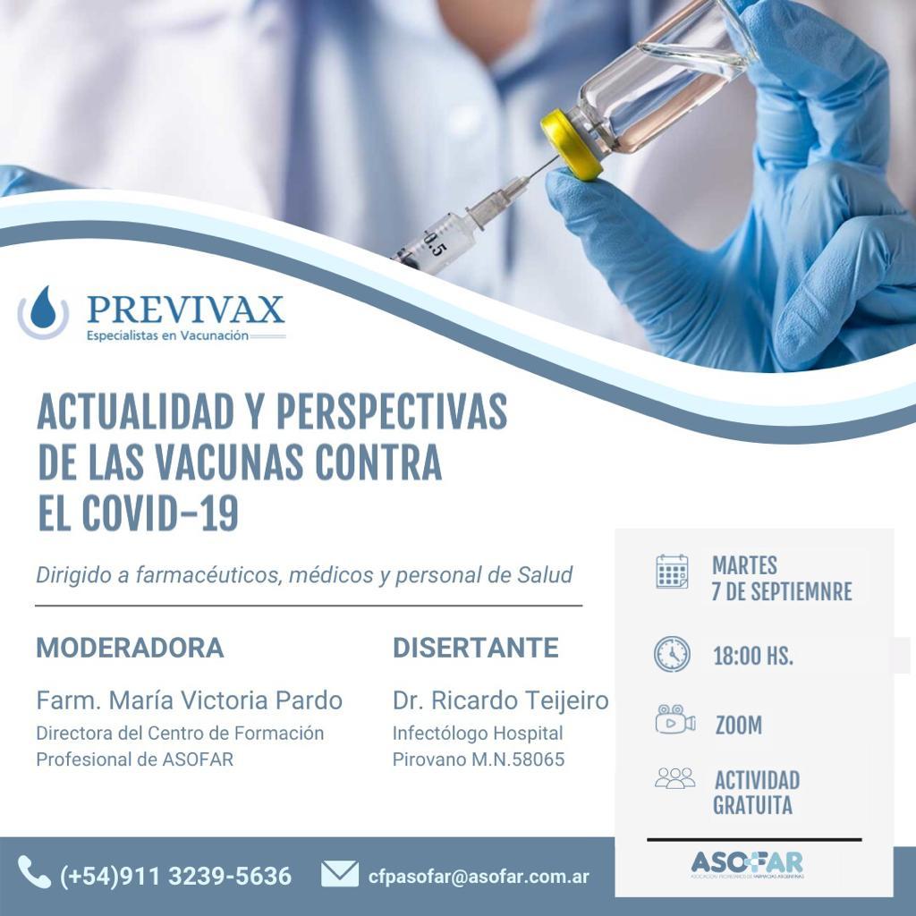 ACTUALIDAD Y PERSPECTIVAS DE LAS VACUNAS CONTRA EL COVID-19